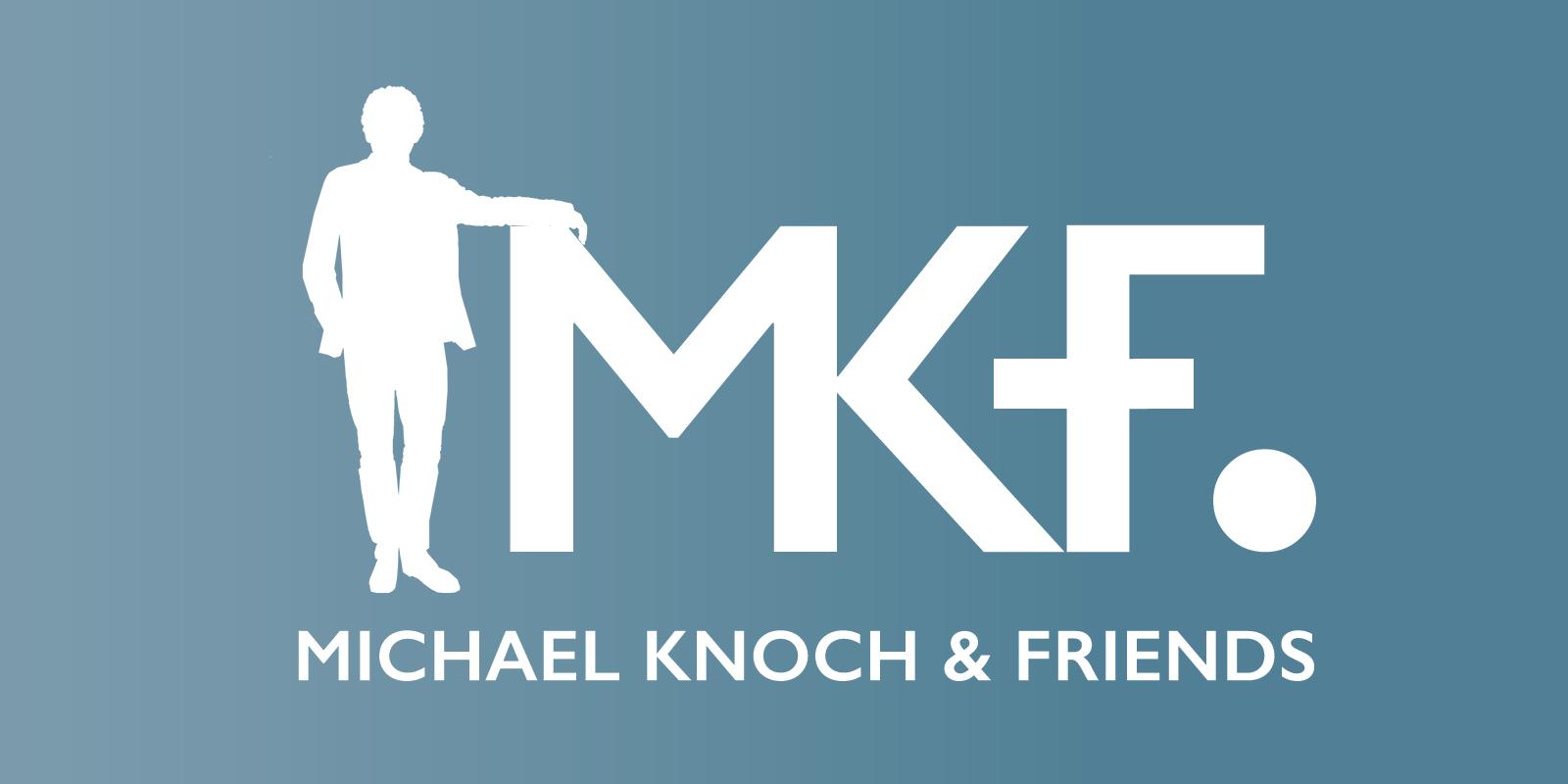 MKF – Michael Knoch & Friends – Kommunikationsdesign