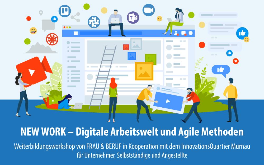 NEW WORK – Digitale Arbeitswelt und Agile Methoden